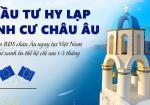 Hy Lạp ra mắt chương trình Golden Visa đầu tư định cư Châu Âu.