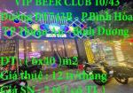 Chính chủ sang quán VIP BEER CLUB 10/43